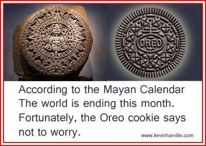 Who will be right? Mayan calendar or Oreo cookie?